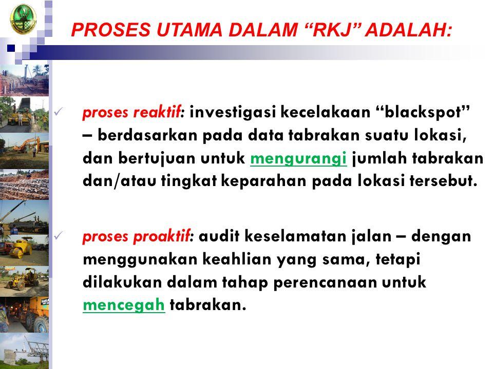 PROSES UTAMA DALAM RKJ ADALAH: