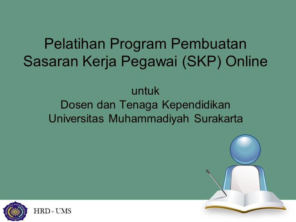 Pelatihan Program Pembuatan Sasaran Kerja Pegawai (SKP) Online untuk Dosen dan Tenaga Kependidikan Universitas Muhammadiyah Surakarta