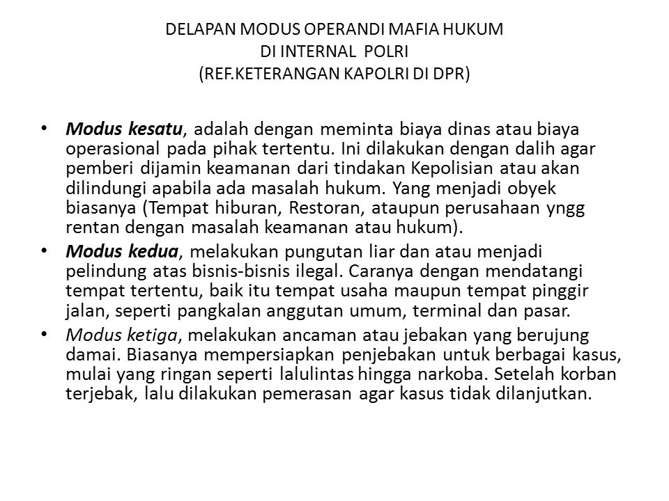DELAPAN MODUS OPERANDI MAFIA HUKUM DI INTERNAL POLRI (REF
