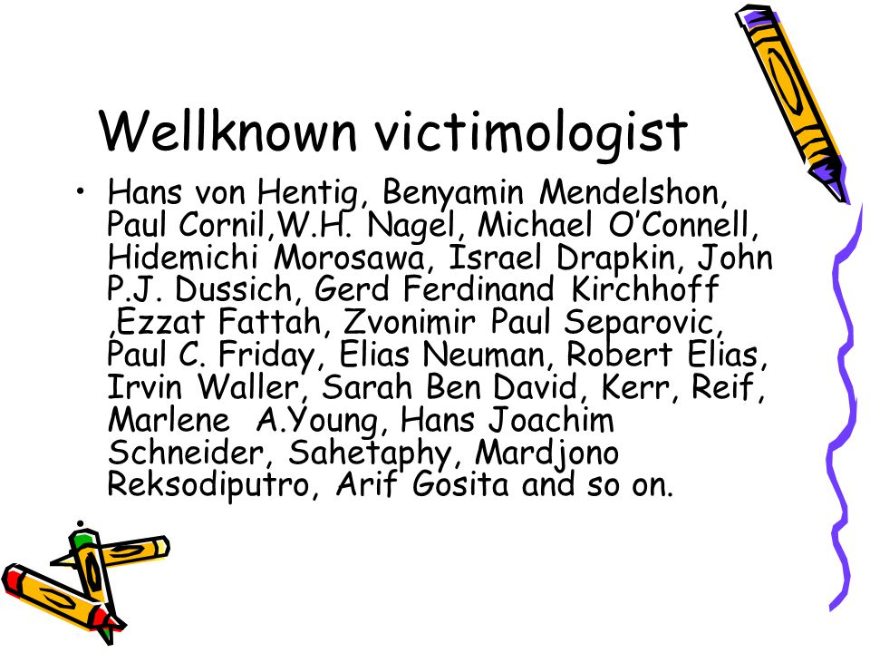 Wellknown victimologist