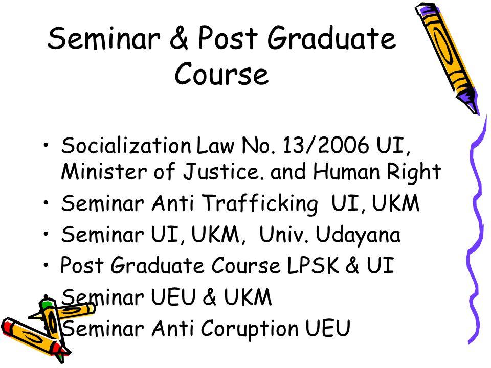 Seminar & Post Graduate Course
