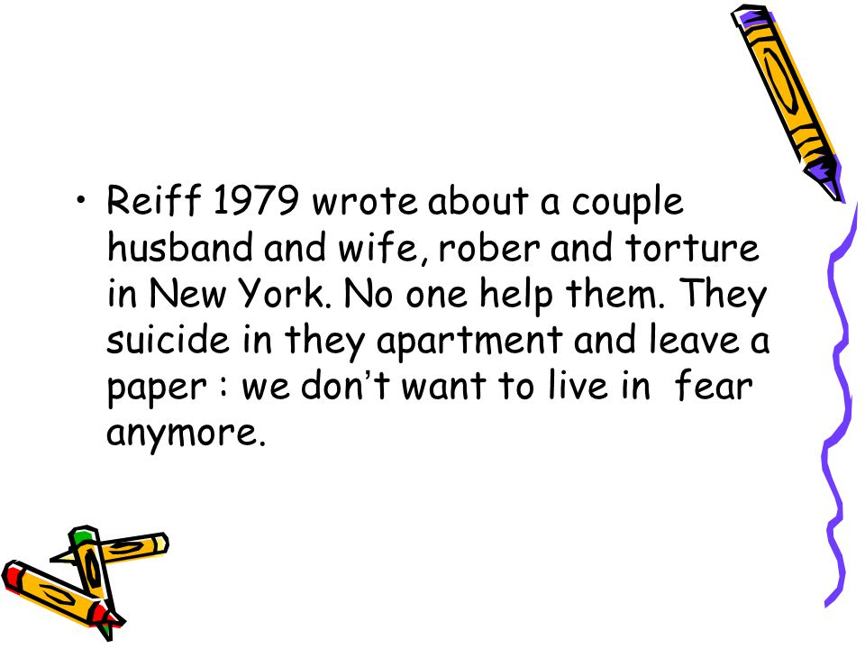Reiff 1979 wrote about a couple husband and wife, rober and torture in New York.