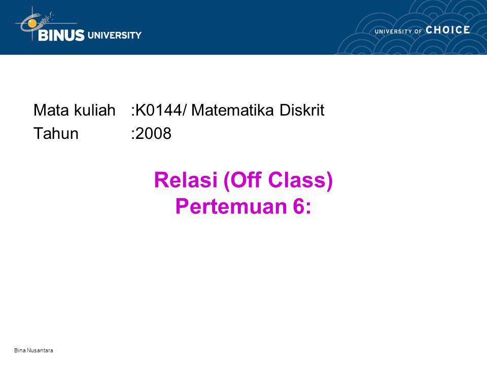 Relasi (Off Class) Pertemuan 6: