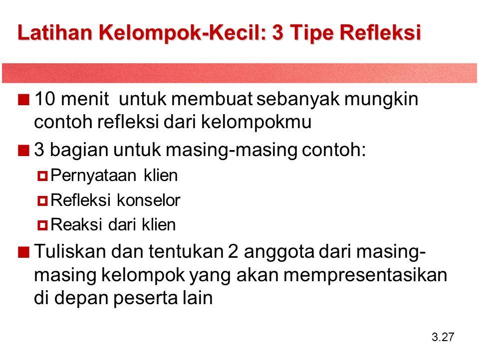 Latihan Kelompok-Kecil: 3 Tipe Refleksi