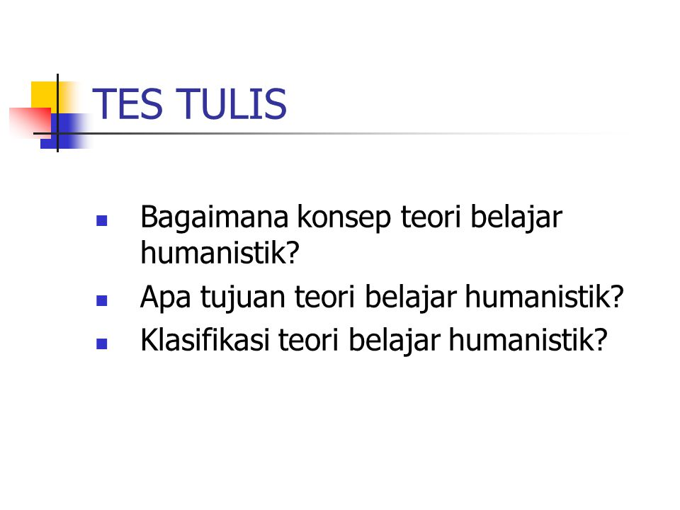 TES TULIS Bagaimana konsep teori belajar humanistik