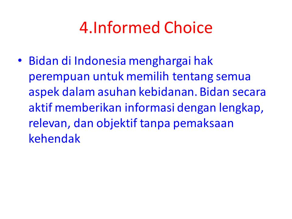 4.Informed Choice