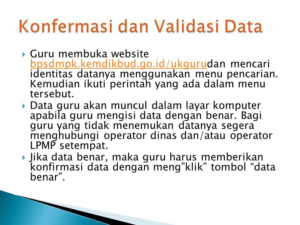 Konfermasi dan Validasi Data