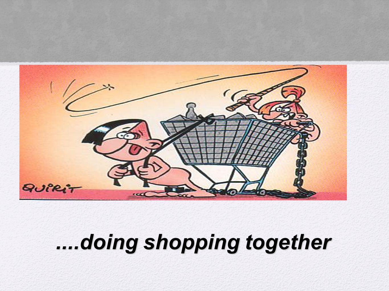 ....doing shopping together