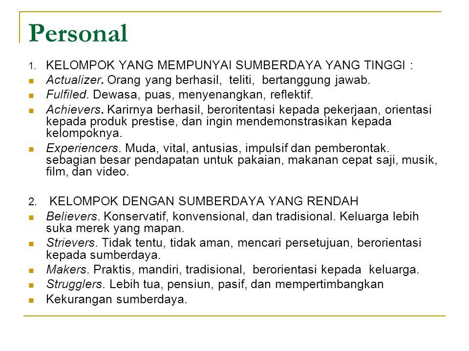 Personal KELOMPOK YANG MEMPUNYAI SUMBERDAYA YANG TINGGI :