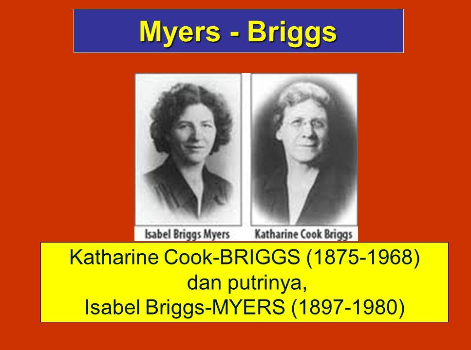 Myers - Briggs Katharine Cook-BRIGGS (1875-1968) dan putrinya,