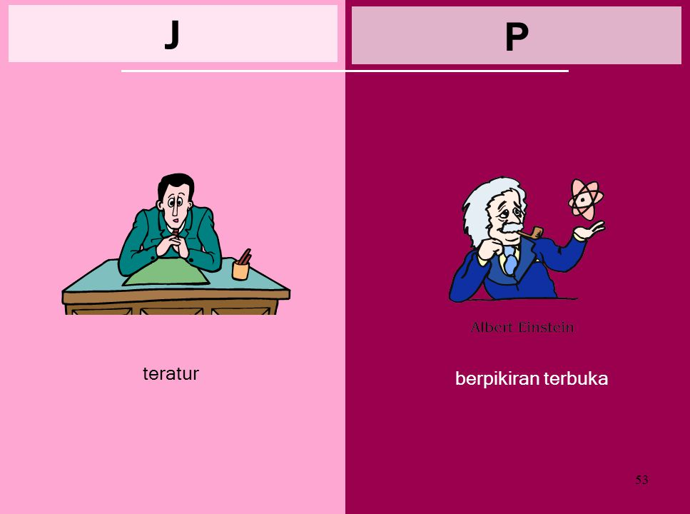 J P teratur berpikiran terbuka