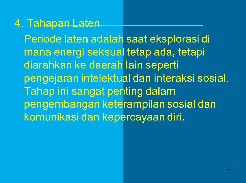 4. Tahapan Laten