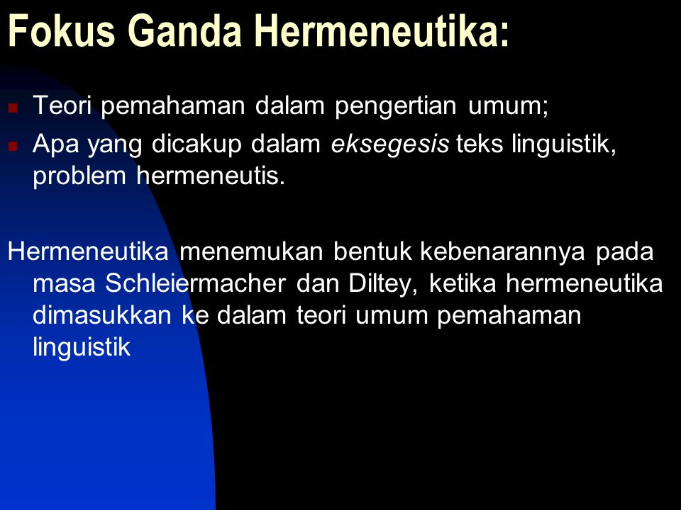Fokus Ganda Hermeneutika: