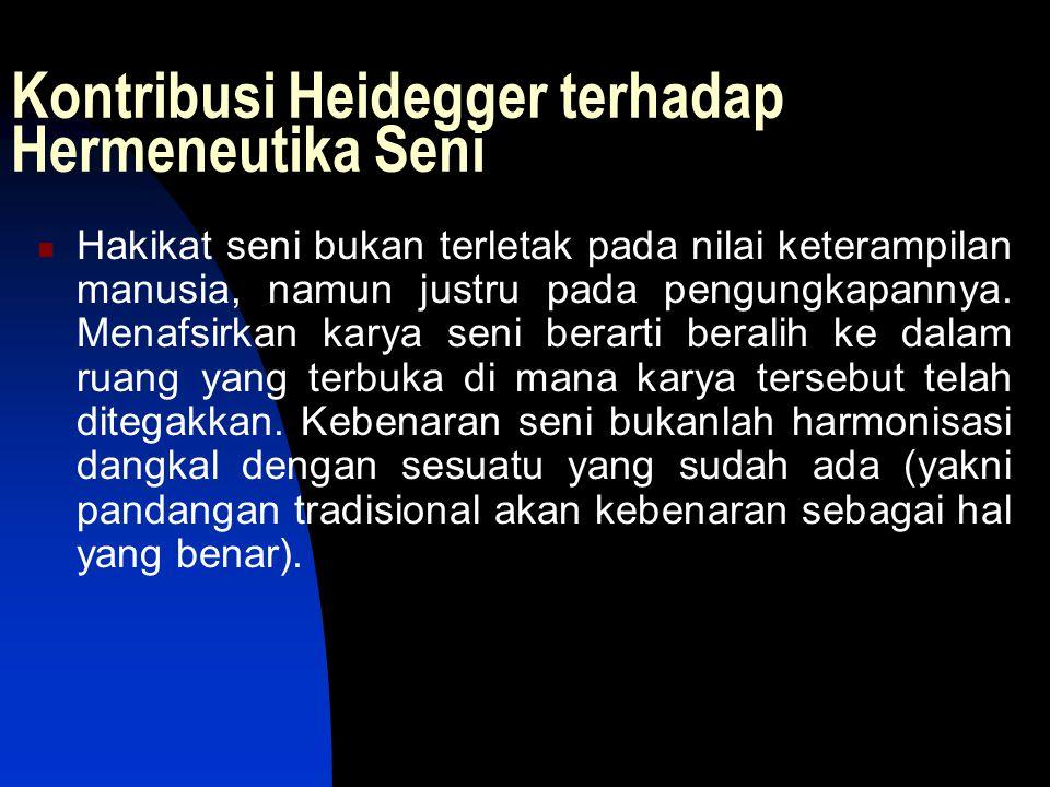 Kontribusi Heidegger terhadap Hermeneutika Seni