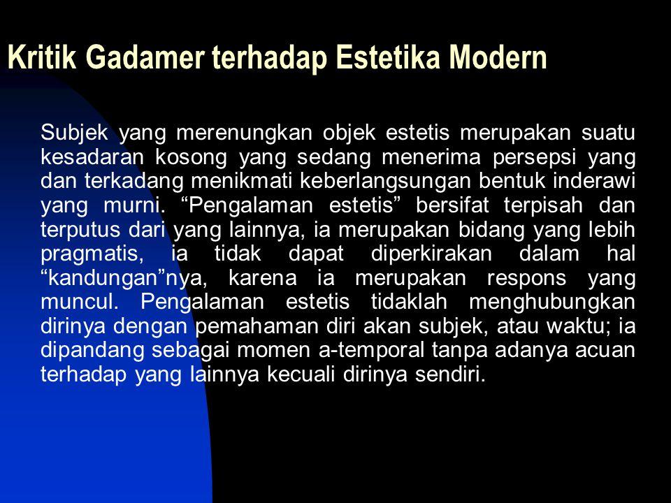 Kritik Gadamer terhadap Estetika Modern