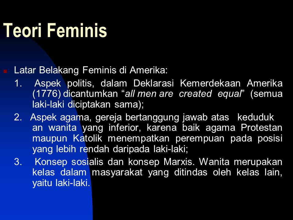 Teori Feminis Latar Belakang Feminis di Amerika: