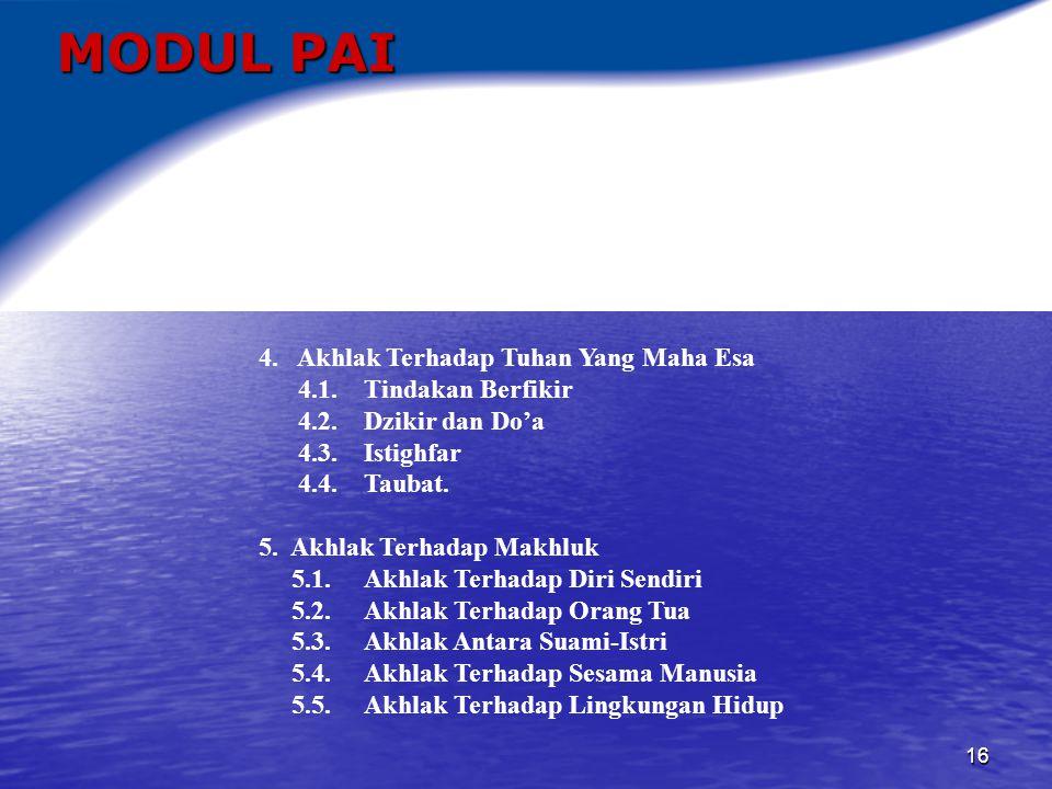 MODUL PAI 4. Akhlak Terhadap Tuhan Yang Maha Esa