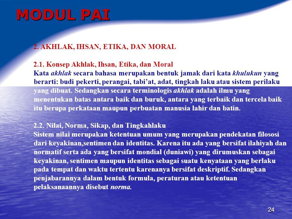 MODUL PAI 2. AKHLAK, IHSAN, ETIKA, DAN MORAL