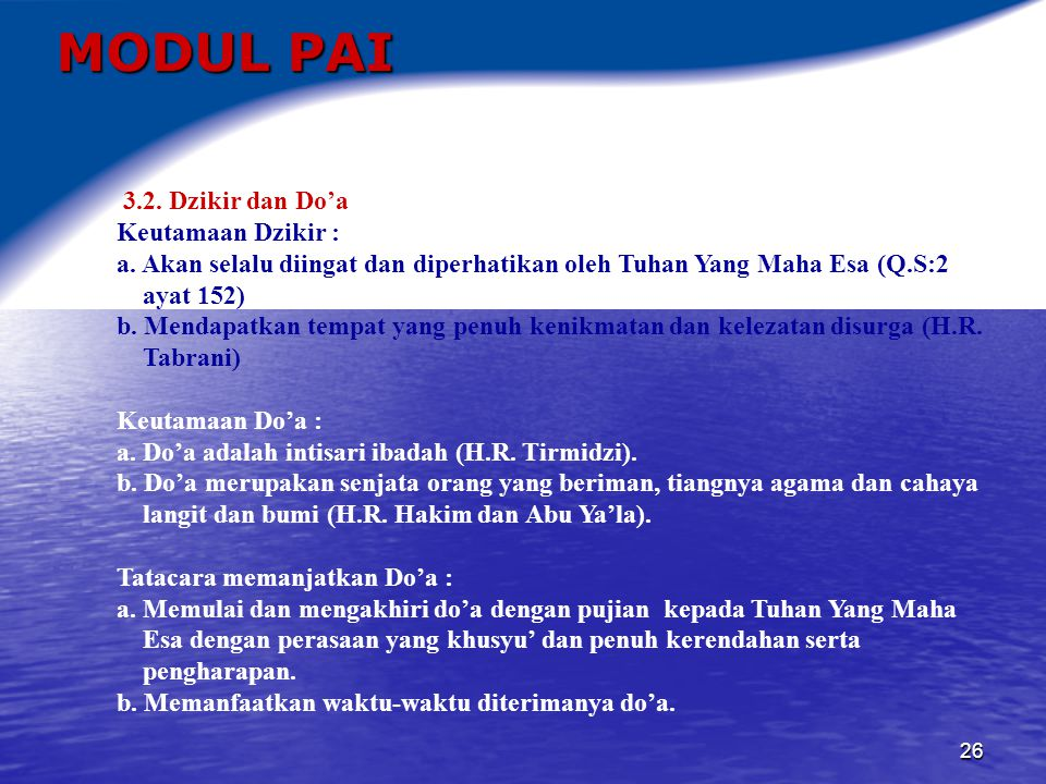MODUL PAI 3.2. Dzikir dan Do'a Keutamaan Dzikir :
