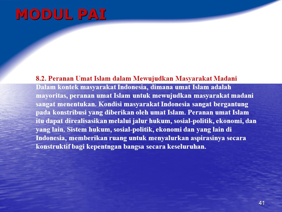 MODUL PAI 8.2. Peranan Umat Islam dalam Mewujudkan Masyarakat Madani