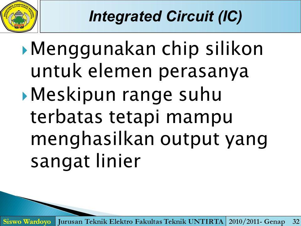 Integrated Circuit (IC) Jurusan Teknik Elektro Fakultas Teknik UNTIRTA