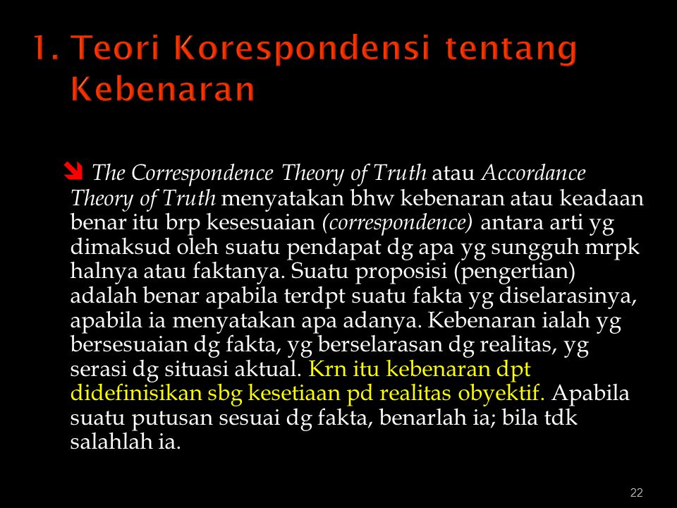 1. Teori Korespondensi tentang Kebenaran