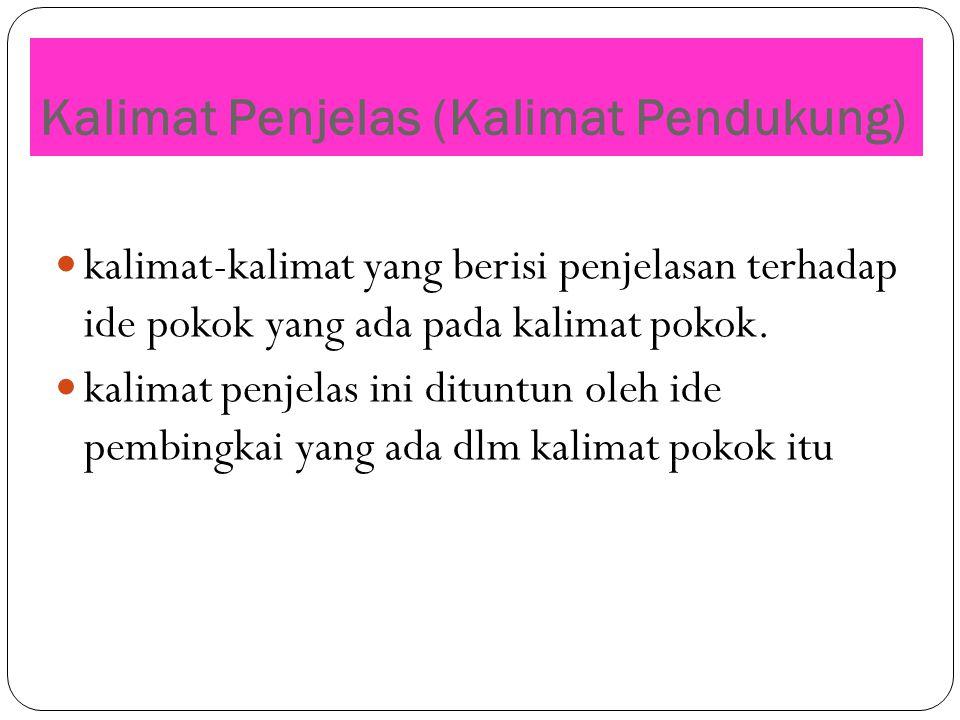 Kalimat Penjelas (Kalimat Pendukung)