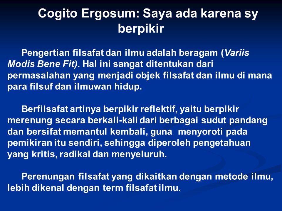 Cogito Ergosum: Saya ada karena sy berpikir
