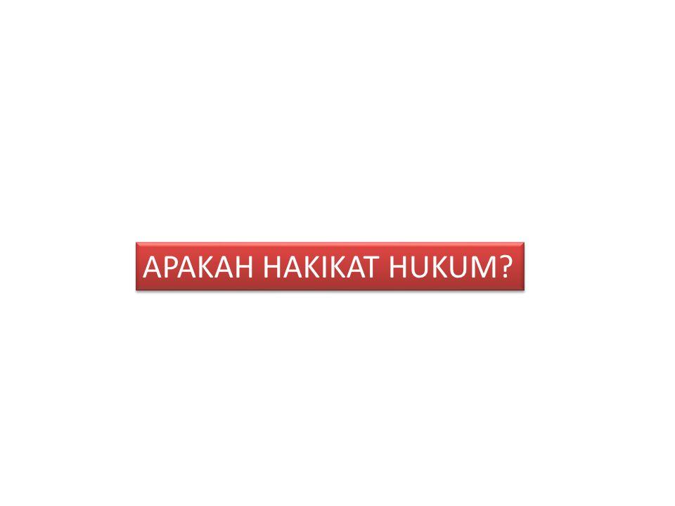 APAKAH HAKIKAT HUKUM