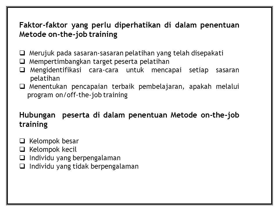 Hubungan peserta di dalam penentuan Metode on-the-job training
