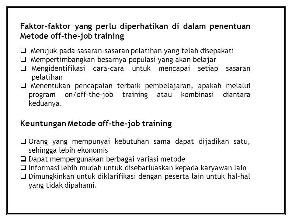 Keuntungan Metode off-the-job training