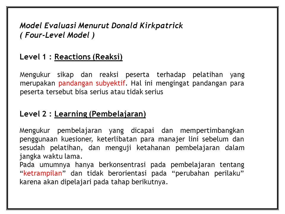Model Evaluasi Menurut Donald Kirkpatrick ( Four-Level Model )