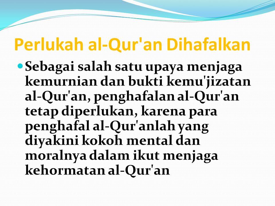 Perlukah al-Qur an Dihafalkan