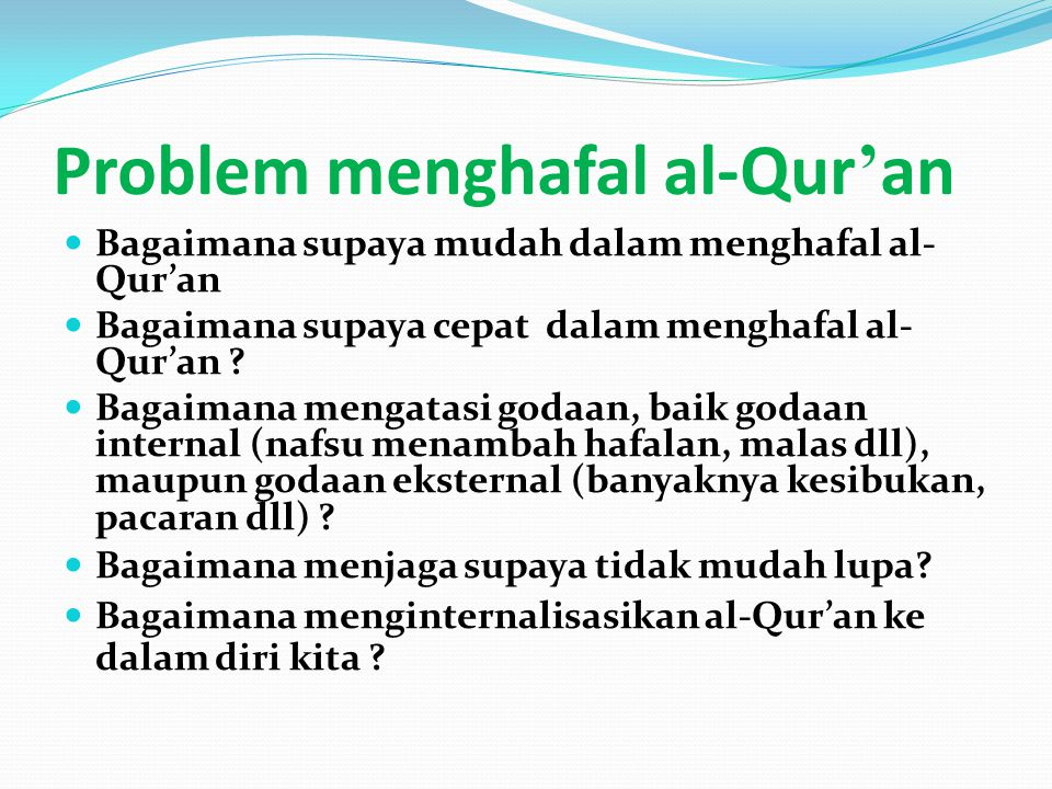 Problem menghafal al-Qur'an