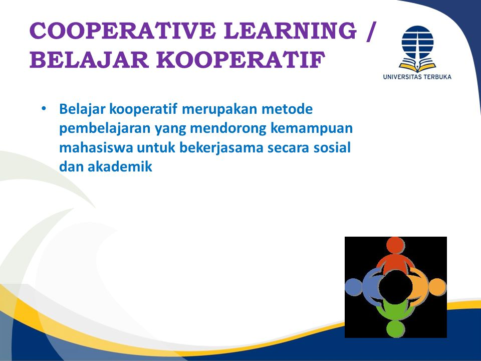 COOPERATIVE LEARNING / BELAJAR KOOPERATIF
