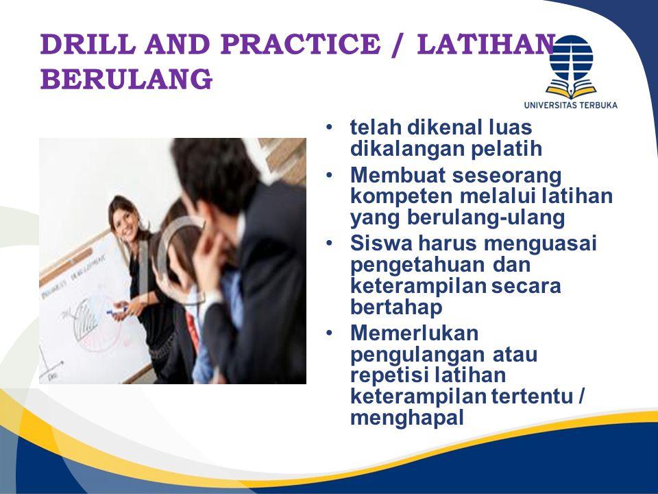 DRILL AND PRACTICE / LATIHAN BERULANG