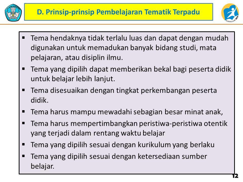 D. Prinsip-prinsip Pembelajaran Tematik Terpadu