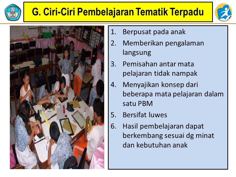 G. Ciri-Ciri Pembelajaran Tematik Terpadu