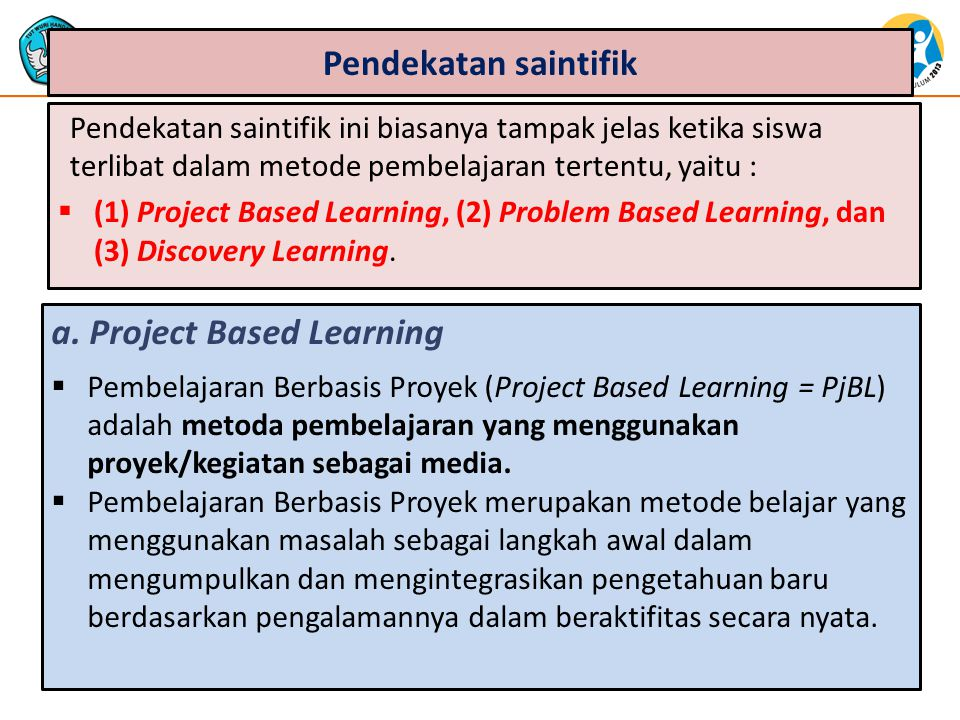 a. Project Based Learning