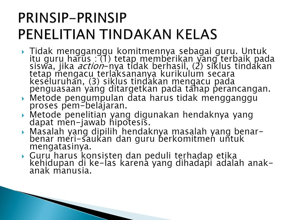 PRINSIP-PRINSIP PENELITIAN TINDAKAN KELAS