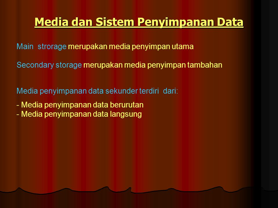 Media dan Sistem Penyimpanan Data