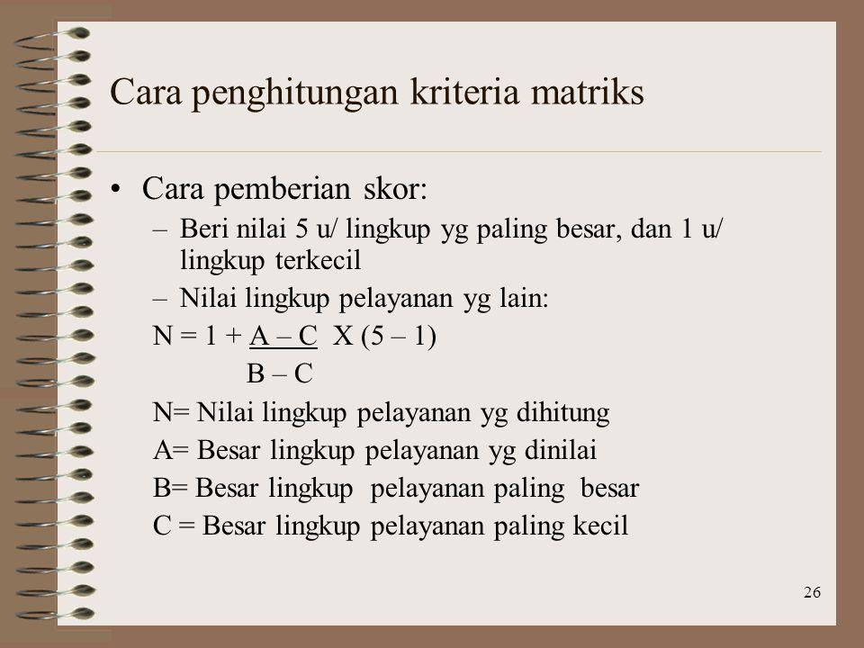 Cara penghitungan kriteria matriks
