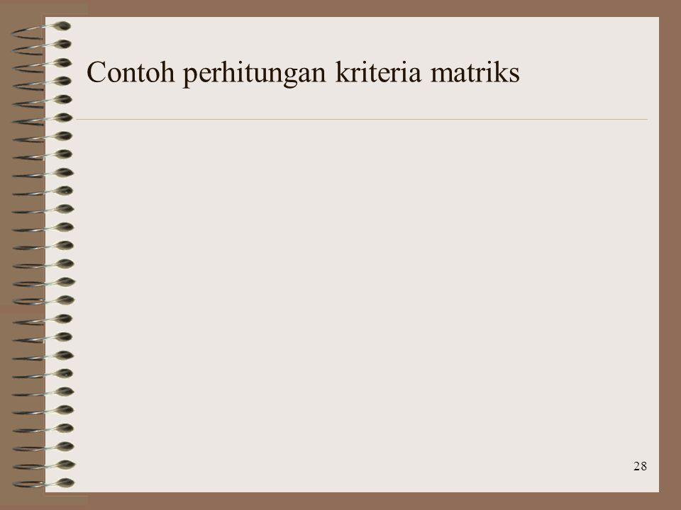 Contoh perhitungan kriteria matriks