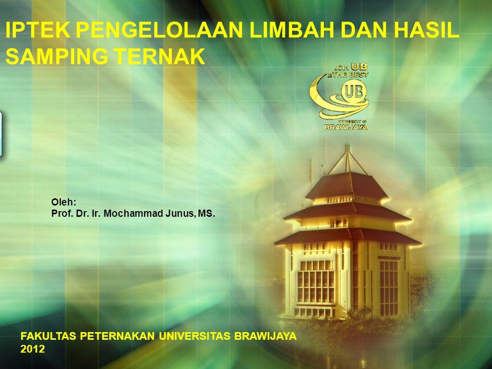 Oleh: Prof. Dr. Ir. Mochammad Junus, MS.