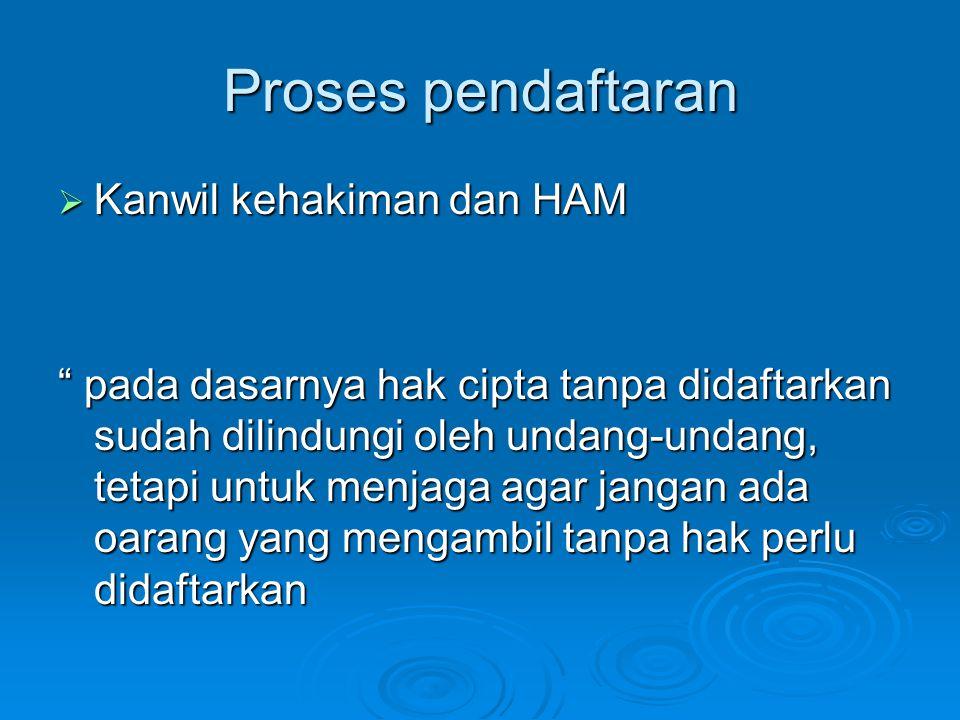 Proses pendaftaran Kanwil kehakiman dan HAM