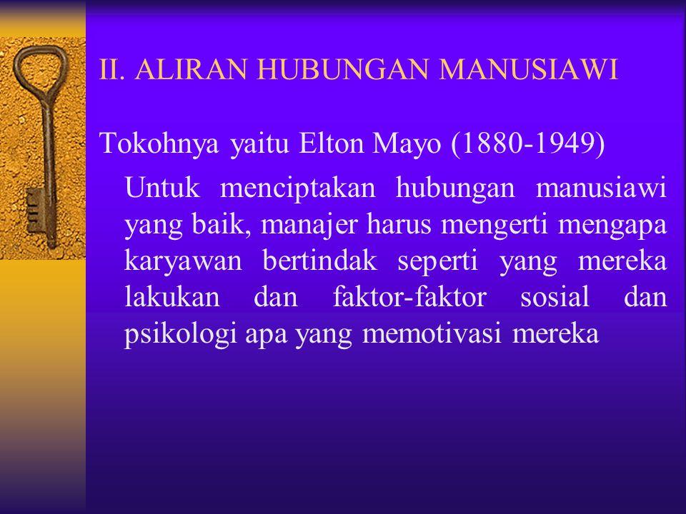 II. ALIRAN HUBUNGAN MANUSIAWI