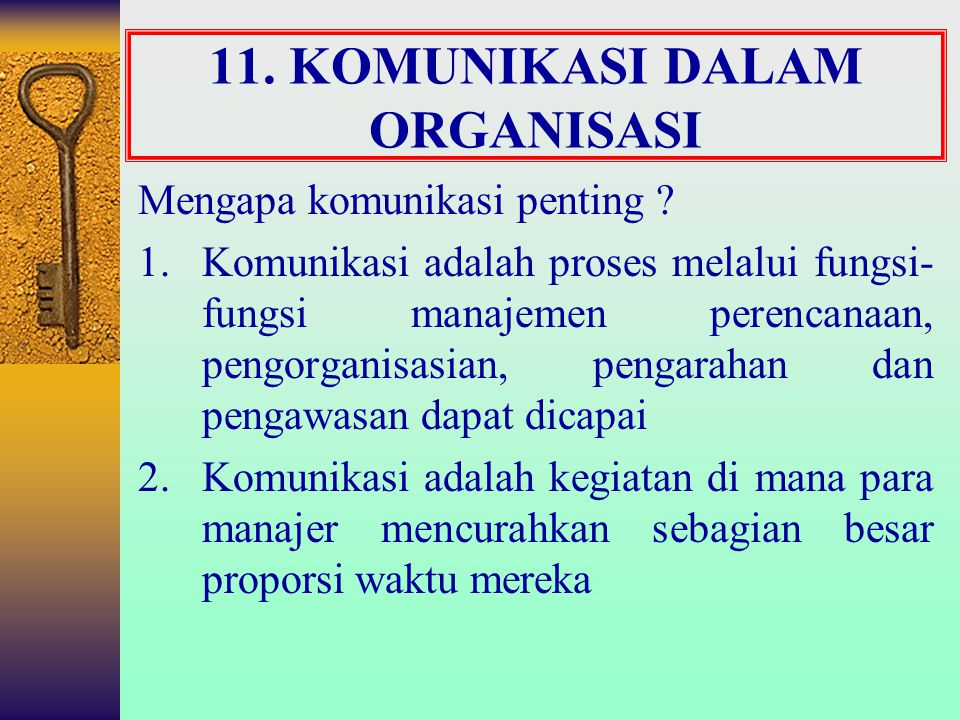 11. KOMUNIKASI DALAM ORGANISASI