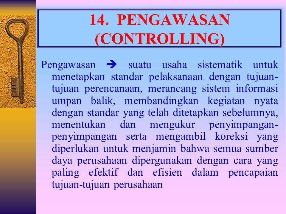 14. PENGAWASAN (CONTROLLING)