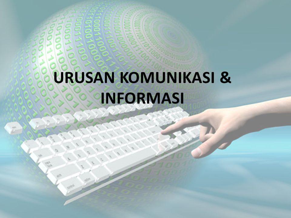 URUSAN KOMUNIKASI & INFORMASI