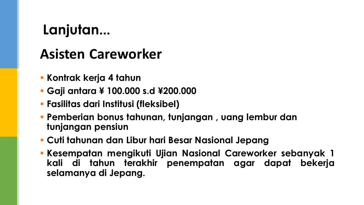 Asisten Careworker Lanjutan... Kontrak kerja 4 tahun